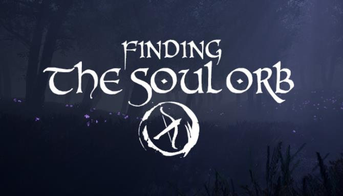 Finding the Soul Orb Update v1 0 4-PLAZA