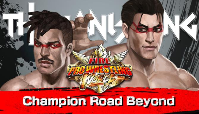 Fire Pro Wrestling World Fighting Road Champion Road Beyond Update v2 12 19 incl DLC-PLAZA