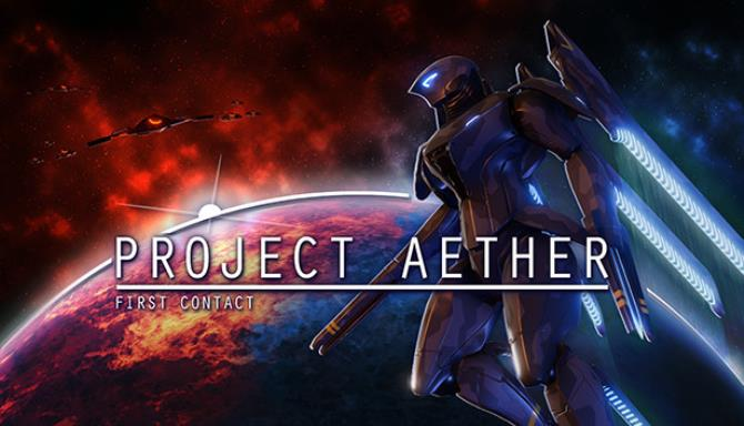 Project AETHER First Contact Free Download