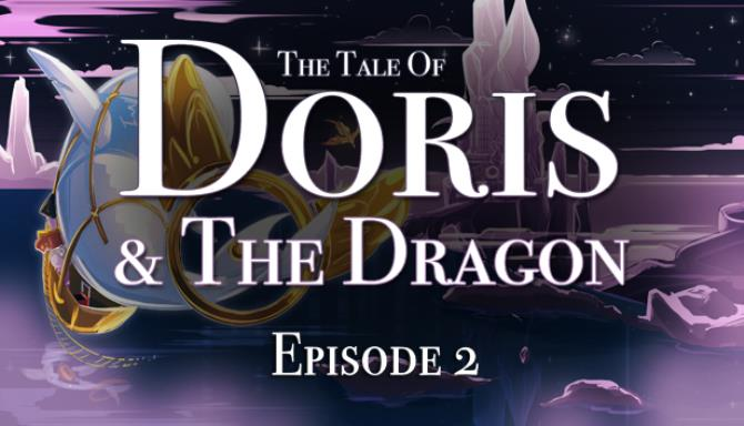 the tale of doris and the dragon episode 2 tinyiso