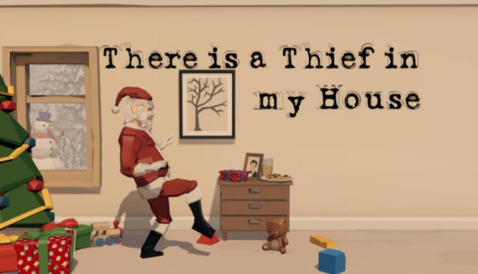 There is a Thief in my House