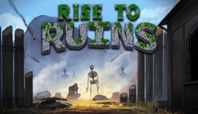 Rise to Ruins Update 1-PLAZA