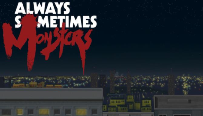 Always Sometimes Monsters Special Edition-PLAZA