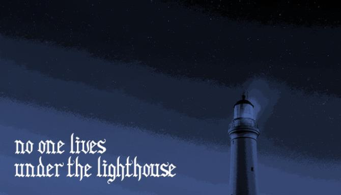 No one lives under the lighthouse Free Download