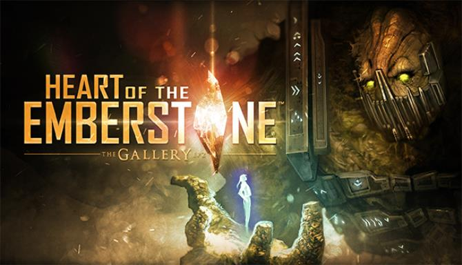 the gallery episode 2 heart of the emberstone vr