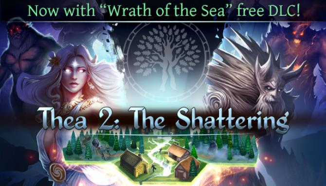 thea 2 the shattering wrath of the sea update build 0660
