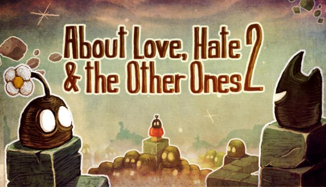 about love hate and the other ones 2