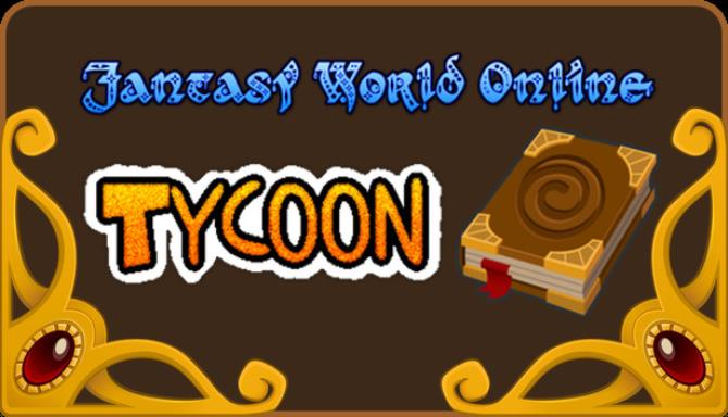 Fantasy World Online Tycoon Build 20200517 Free Download