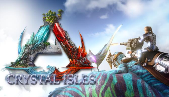 ARK Survival Evolved Crystal Isles Free Download