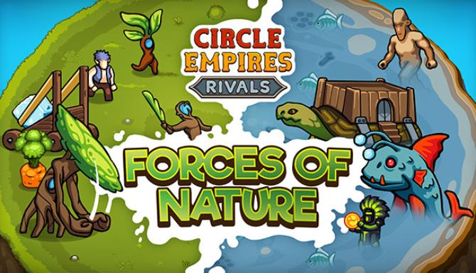 Circle Empires Rivals Forces of Nature-PLAZA