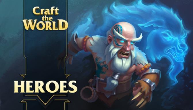 Craft The World Heroes-PLAZA