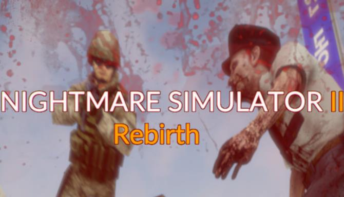 Nightmare Simulator 2 Rebirth Update v1 1 0-PLAZA