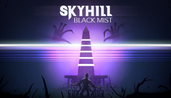 SKYHILL Black Mist Free Download