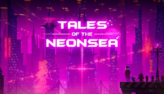 tales of the neon sea complete edition plaza