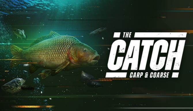 The Catch Carp and Coarse Free Download