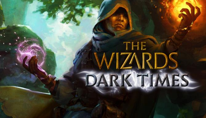 The Wizards – Dark Times