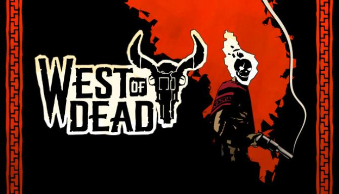 west of dead the path of the crow deluxe edition darksiders
