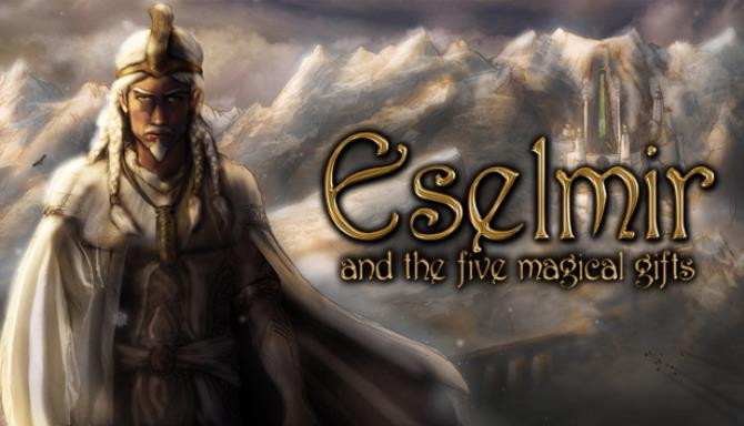 Eselmir And The Five Magical Gifts Free Download