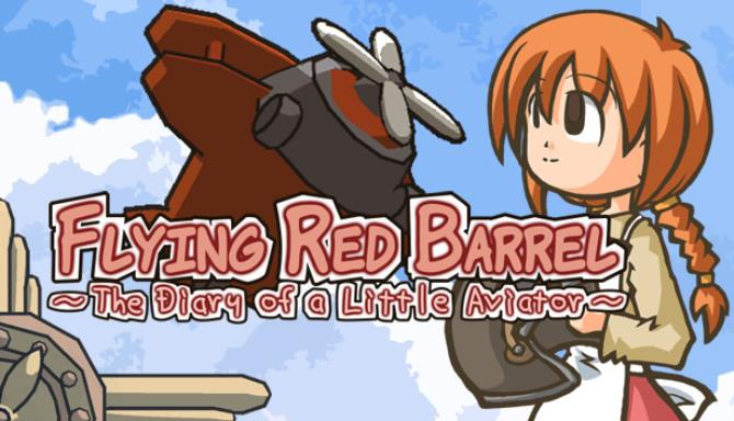 Flying Red Barrel – The Diary of a Little Aviator