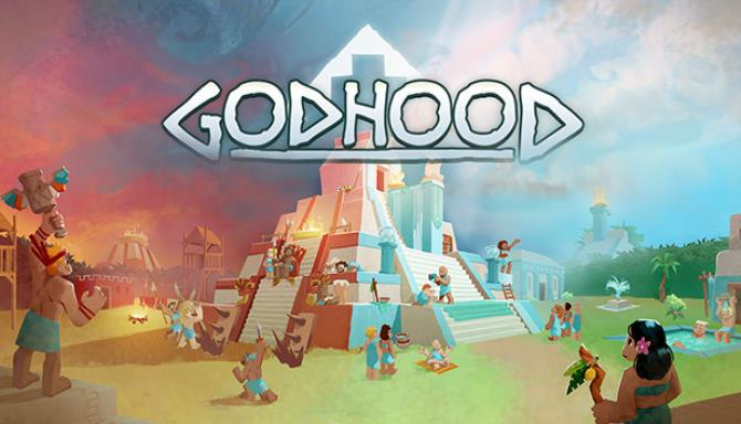 Godhood Update v1 0 5-PLAZA