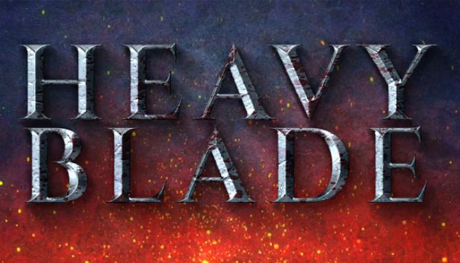 Heavy Blade Free Download