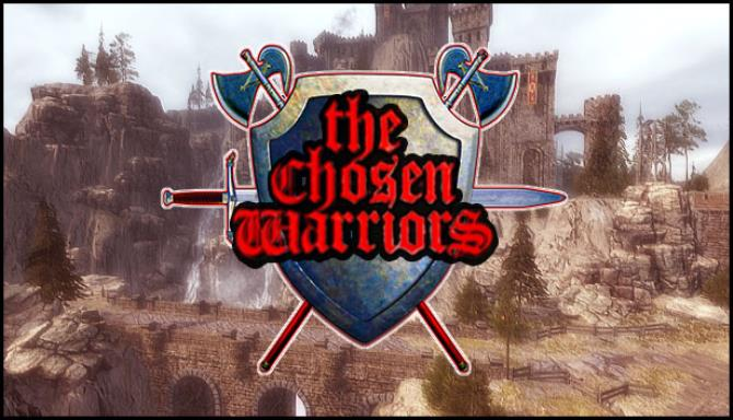 The Chosen Warriors Free Download