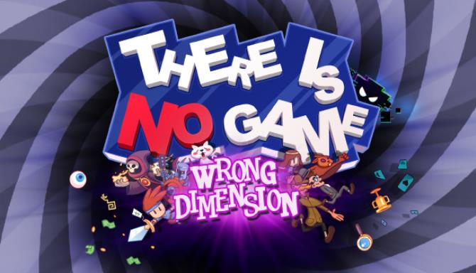 There Is No Game Wrong Dimension Update v20200810-PLAZA