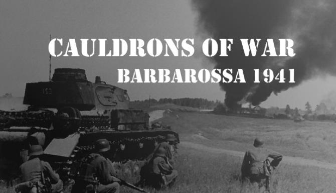 Cauldrons of War – Barbarossa
