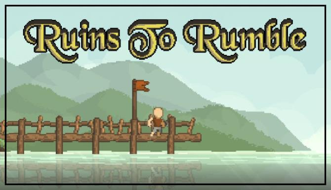 Ruins to Rumble