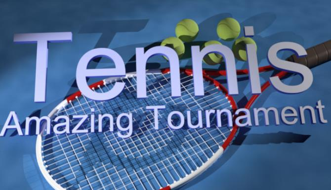 Tennis. Amazing tournament