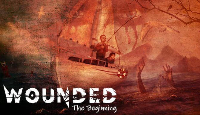 Wounded – The Beginning