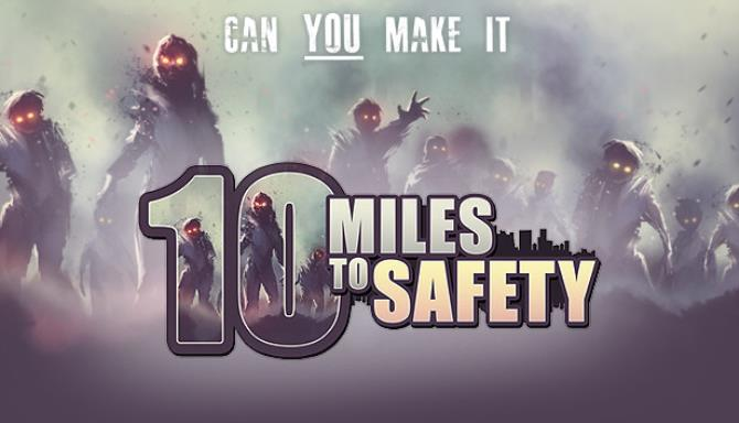 10 Miles To Safety-SiMPLEX