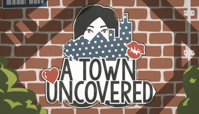 A Town Uncovered Free Download