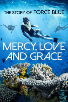 mercy love grace the story of force blue 5f94f6e78bd30