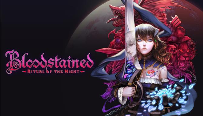 Bloodstained: Ritual of the Night Bloodless Rises