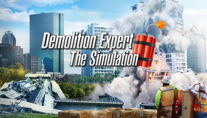Demolition Expert The Simulation Free Download