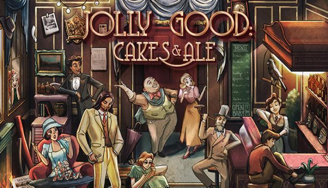 Jolly Good: Cakes and Ale Free Download
