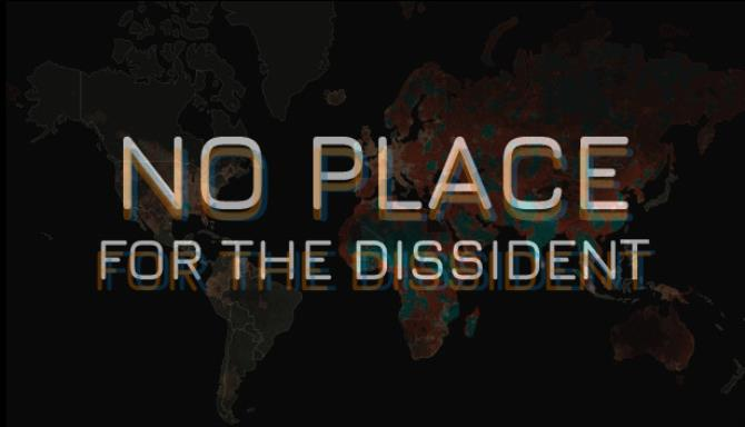 No Place for the Dissident-DARKZER0