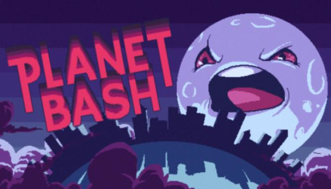 Planet Bash Free Download