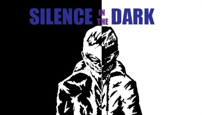 Silence in the Dark Free Download