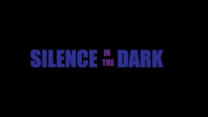 Silence in the Dark Torrent Download
