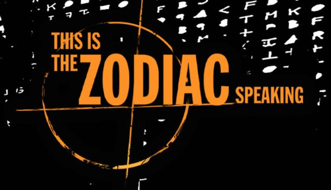 This is the Zodiac Speaking Free Download