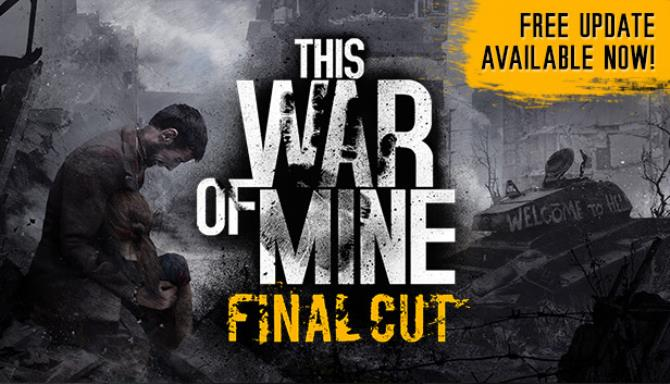 This War of Mine Complete Edition v6.0.7.4 Free Download