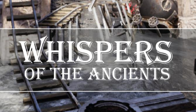 whispers of the ancients 5faec3ef6a636