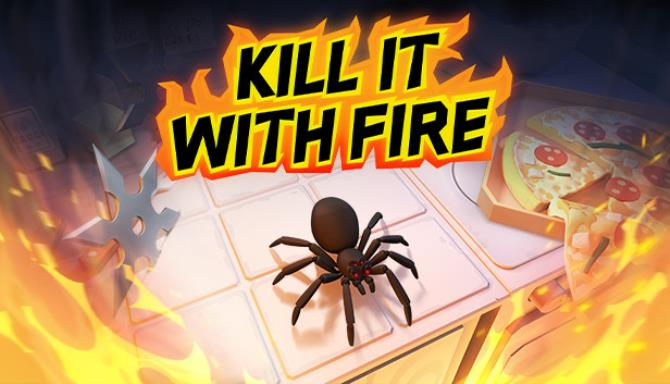 Kill It With Fire Holiday Equipment and Missions Unlocker-SKIDROW