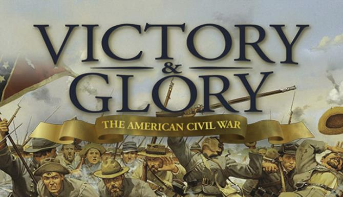victory and glory the american civil war v1 0 1 158