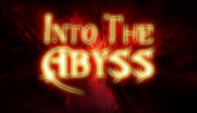 Into the Abyss Free Download