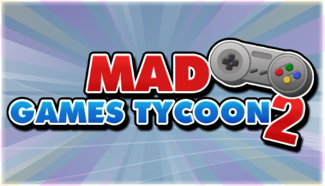 Mad Games Tycoon 2 v2021.01.22D
