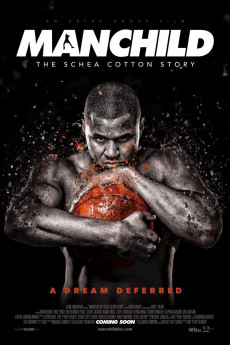 Manchild: The Schea Cotton Story