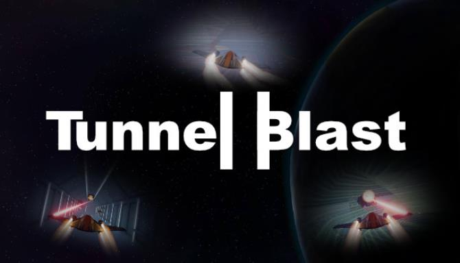 Tunnel Blast-DARKZER0